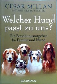 Cesar Millan: Welcher Hund passt zu uns?