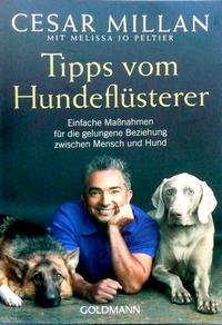 Cesar Millan: Tipps vom Hundeflüsterer